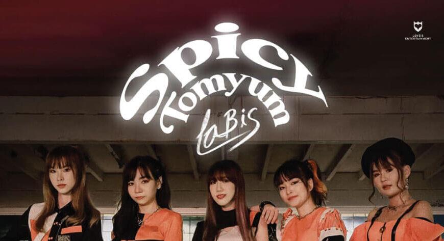 """""""Spicy Tomyum"""" ซิงเกิ้ลใหม่จาก Labis"""