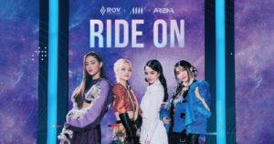 RoV x ALLY x AR3NA – Ride On [OFFICIAL MV]