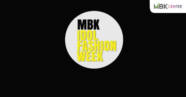 mbk idol fashion week